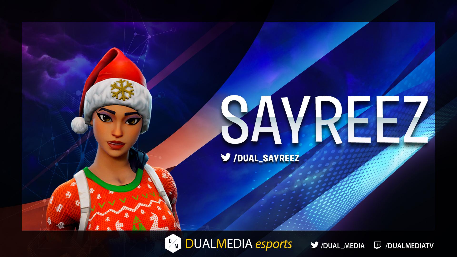 DualMedia Sayreez Joueur Fortnite